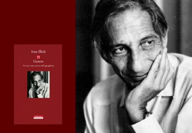 """""""Genere. Per una critica storica dell'uguaglianza"""", di Ivan Illich"""