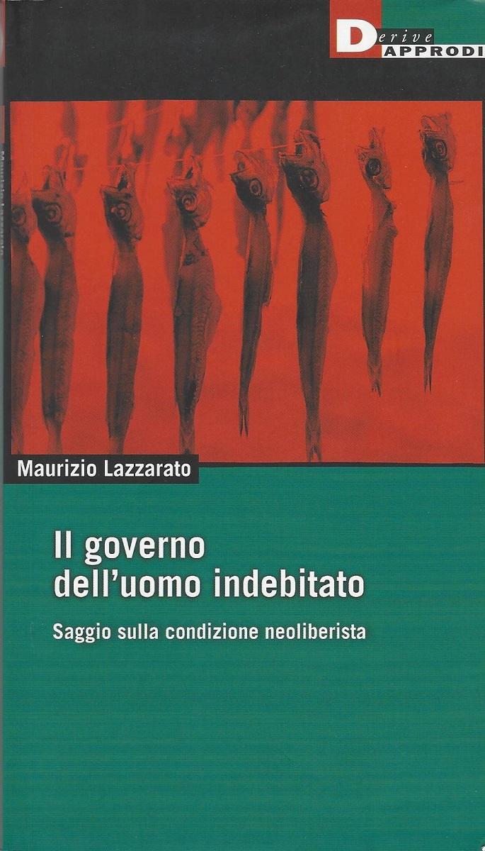 Il governo dell'uomo indebitato