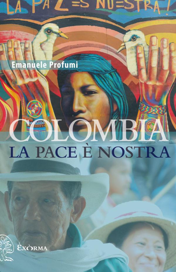 Colombia, la pace è nostra di Lorenzo Profumi