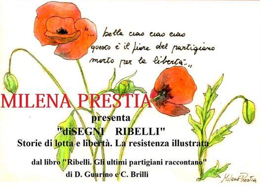"""Presentazione """"Disegni ribelli"""", storie di lotta e di libertà"""