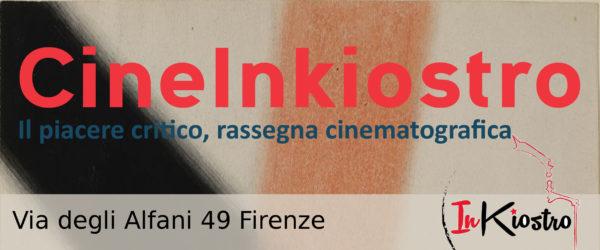 Cine InKiostro | ottobre-dicembre 2017 | Calendario delle proiezioni
