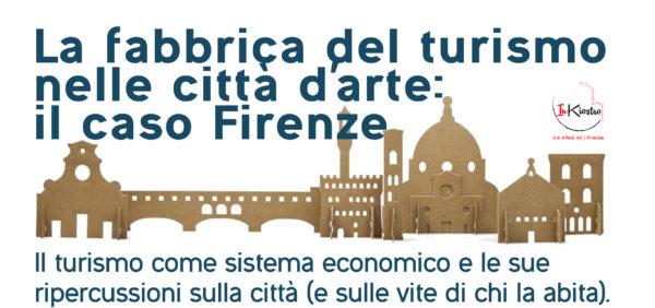 La fabbrica del turismo nella città d'arte: il caso Firenze. Dal 21 ottobre allo Spazio Inkiostro