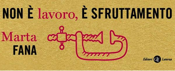 """16 novembre: """"Non è lavoro, è sfruttamento"""" con Marta Fana - InKiostro"""