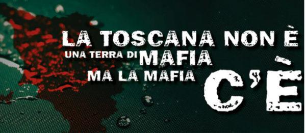 Le mafie in Toscana – una nuova rubrica