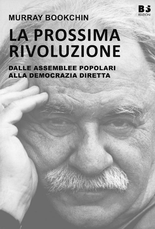 La prossima rivoluzione, di Murray Bookchin