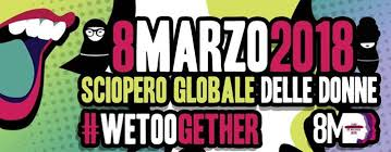 8 marzo 2018, Sciopero globale delle donne #wetoogether