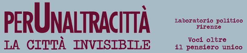 perUnaltracittà | La Città invisibile | Firenze