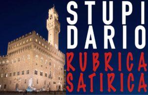 Nasce #STUPIDARIO, rubrica satirica su Palazzo Vecchio