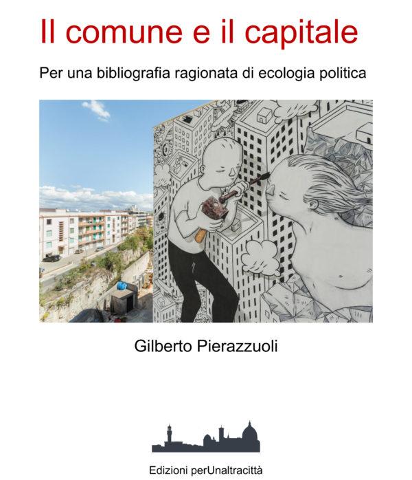 I nostri ebook: Il comune e il capitale