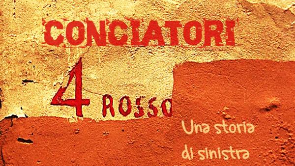 Via deiConciatori4 rosso, una storia di sinistra. Guarda il documentario integrale