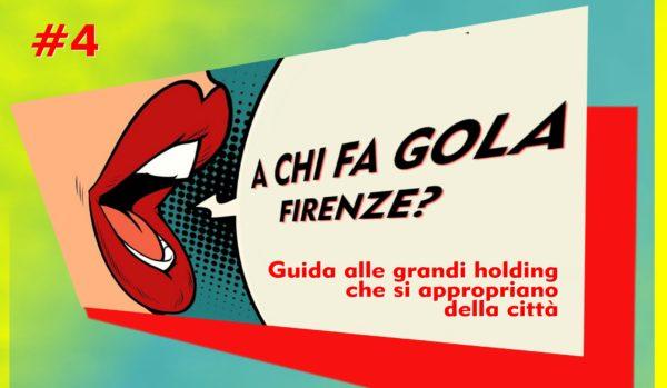 A chi fa gola Firenze? Guida alle grandi holding che si appropriano della città: FS Sistemi Urbani – Invimit Sgr /4