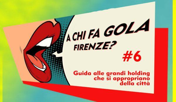 A chi fa gola Firenze? Guida alle grandi holding che si appropriano della città: Colony Capital - Leeu Collection /6