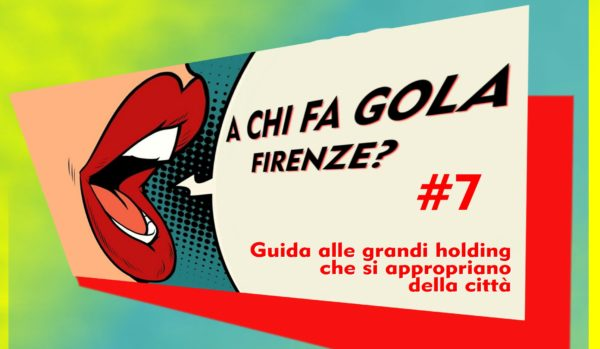 A chi fa gola Firenze? Guida alle grandi holding che si appropriano della città: Fondazione Zeffirelli – BL Consulting /7