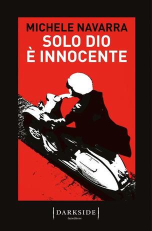 Solo Dio è innocente di Michele Navarra