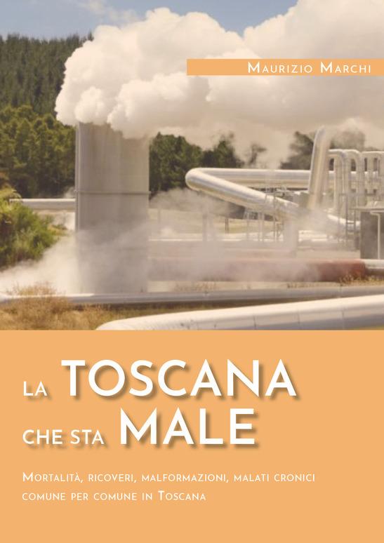 La Toscana che sta male - Un libro di Maurizio Marchi