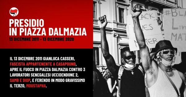 Piazza Dalmazia 13 dicembre 2011-2020: noi non dimentichiamo! Noi non perdoniamo!