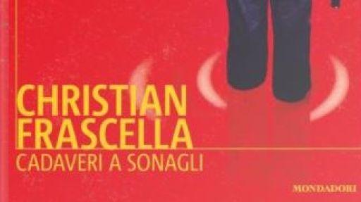 Cadaveri a sonagli di Christian Frascella