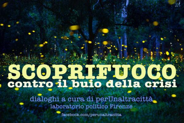 Scoprifuoco, perUnaltracittà incontra Vittorio Agnoletto